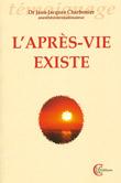 L'après vie existe (4e livre)